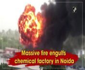 A massive fire broke out at a chemical factory in Noida's Surajpur Industrial area on June 8. According to the fire department, a call was received at around 08:20 am and a total of 15 fire tenders were rushed to the spot. The fire is under control now. No injuries have been reported in the incident so far.